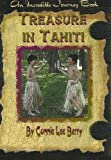 Treasure in Tahiti (Incredible Journey Books)