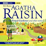 Agatha Raisin: Potted Gardener and The Walkers of Dembley (Dramatisation) | [M. C. Beaton]