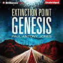 Genesis: Extinction Point Series, Book 4 (       UNABRIDGED) by Paul Antony Jones Narrated by Emily Beresford