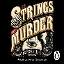 The Strings of Murder Audiobook by Oscar de Muriel Narrated by Andy Secombe