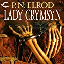 Lady Crymsyn: Vampire Files, Book 9 (       UNABRIDGED) by P. N. Elrod Narrated by Johnny Heller