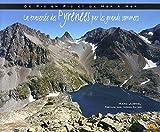 La traversée des Pyrénées par les grands sommets : de pic en pic et de mer à mer