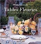 TABLES FLEURIES. 50 compositions flor...