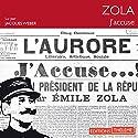 J'accuse ! Hörbuch von Émile Zola Gesprochen von: Jacques Weber