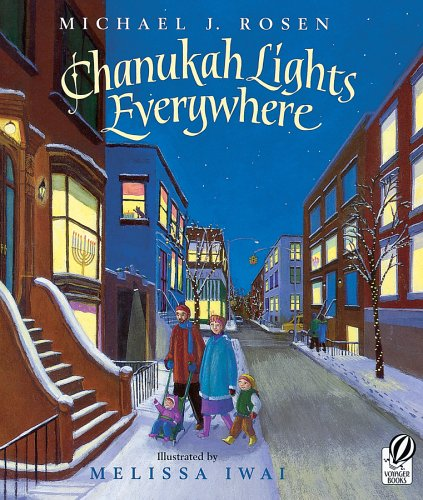 Chanukah Lights Everywhere, Rosen, Michael J.