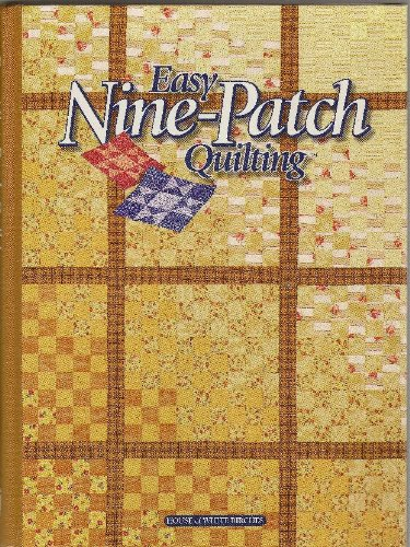 Easy Nine-Patch Quilting