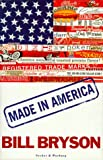 Made in America (0436201402) by Bryson, Bill