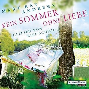 Kein Sommer ohne Liebe Hörbuch