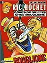 Ric Hochet, tome 25 : Coups de griffes chez Bouglione