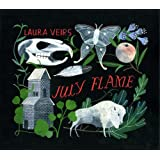 July Flame ~ Laura Veirs