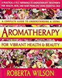 img - for Aromatherapy for Vibrant Health & Beauty/a Practical A to Z Reference of Aromatherapy Treatments for Health, Skin, and Hair Problems Using Essential book / textbook / text book