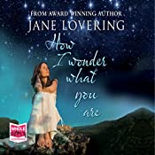 How I Wonder What You Are | Jane Lovering