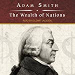 The Wealth of Nations by Adam Smith on Audible