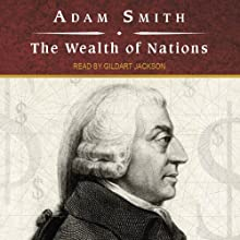 The Wealth of Nations | Livre audio Auteur(s) : Adam Smith Narrateur(s) : Gildart Jackson