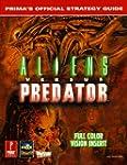 Aliens versus Predator: Prima's Offic...