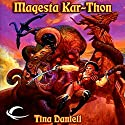 Maquesta Kar-Thon: Dragonlance: Warriors, Book 2 (       UNABRIDGED) by Tina Daniell Narrated by Dina Pearlman