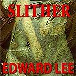 Slither | Edward Lee