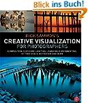 Rick Sammon's Creative Visualization...