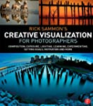 Rick Sammon's Creative Visualization...