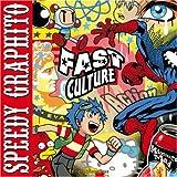 echange, troc Speedy Graphito - Fast culture
