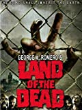 George A. Romeros Land of the Dead