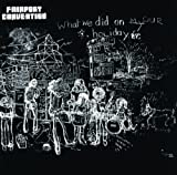 What We Did on Our Holidays by Fairport Convention [Music CD]