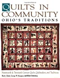 img - for Quilts in Community: Ohio's Traditions book / textbook / text book