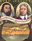 John Winthrop, Oliver Cromwell, and the Land of Promise (0618181776) by Aronson, Marc