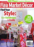 img - for Well Styles Home - Flea Market Decor - Find Your Style - Spring 2013 book / textbook / text book