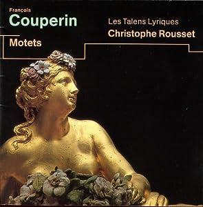 François Couperin, Christophe Rousset, Les Talens Lyriques