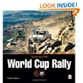 "The ""Daily Mirror"" World Cup Rally 40: The World's Toughest Rally in Retrospect"