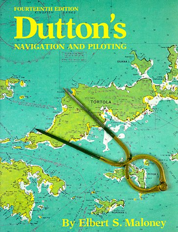 Dutton's Navigation and Piloting, Elbert Maloney