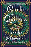 Circle of Quilters (Elm Creek Quilts Series #9) (074326021X) by Chiaverini, Jennifer