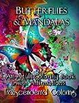 Butterflies & Mandalas: An Adult Colo...