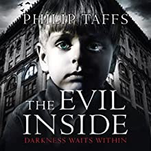 The Evil Inside (       UNABRIDGED) by Philip Taffs Narrated by David Pullan