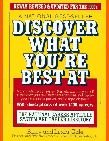 Discover What You'RE Best at: The National Career Aptitude System and Career Directory (A Fireside book)