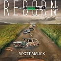 Reborn (       UNABRIDGED) by Scott Mauck Narrated by Dan McGowan