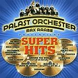 Palast-Orchester mit seinem Sänger Max Raabe präsentiert Superhits