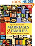 Marriages and Families: Changes, Choices, and Constraints