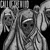 Dragged Down A Dead End Path Call Of The Void