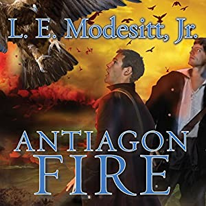 Antiagon Fire: Imager Portfolio, Book 7 | [L. E. Modesitt, Jr.]