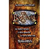 ROOTWORLD - La Trilogia completa -di ALESSIO GALLERANI