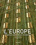 L'Europe: Un continent red�couvert pa...