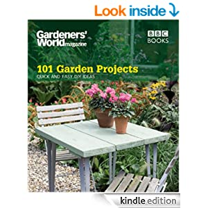Gardeners 39 world 101 garden projects quick and easy diy for Quick easy landscape ideas