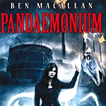 Pandaemonium: Desdaemona, Book 2 (       UNABRIDGED) by Ben Macallan Narrated by Penny Scott-Andrews