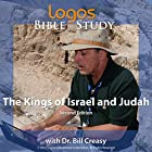 The Kings of Israel and Judah Vortrag von Dr. Bill Creasy Gesprochen von: Dr. Bill Creasy