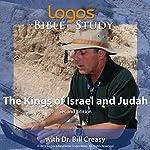 The Kings of Israel and Judah | Dr. Bill Creasy