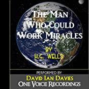 The Man Who Could Work Miracles | [H. G. Wells]
