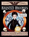 img - for Haunted Histories: Creepy Castles, Dark Dungeons, and Powerful Palaces (Christy Ottaviano Books) book / textbook / text book
