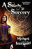 A Study in Sorcery (1434435237) by Kurland, Michael